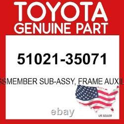 Toyota Genuine Oem 51021-35071 Crossmember Sub-assy, Frame Auxiliary 5102135071